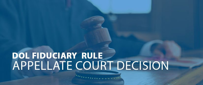 DOL Fiduciary Rule Struck Down by Appeals Court